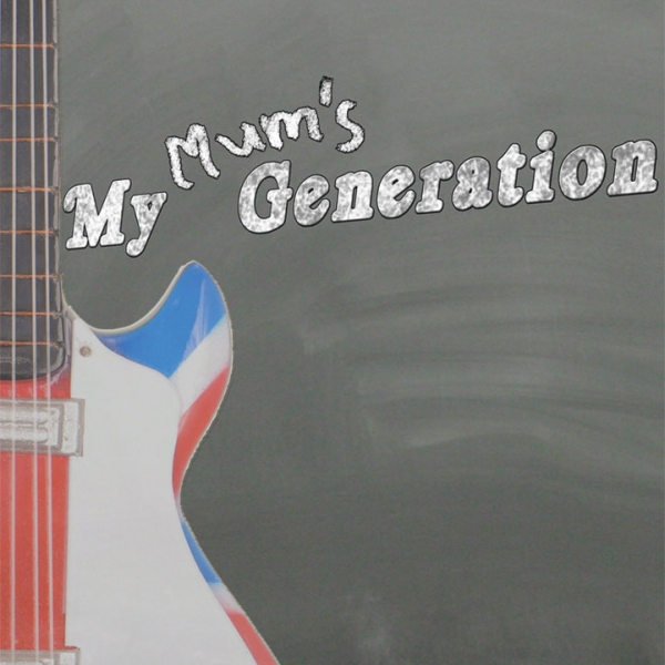 My Mum's Generation